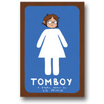 "Liz Prince's ""Tomboy"" Is an Invitation to a Better World"